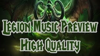 legion music preview hq world of warcraft