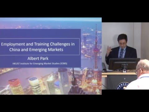 Albert Park: Employment and Training Challenges in China and Emerging Markets