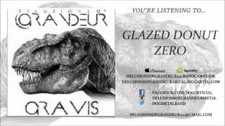 Delusions of Grandeur - Gravis EP Stream