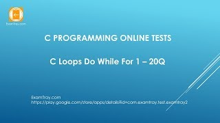 C Programming Loops Do While For Online Test 1 [ Interview Questions ]