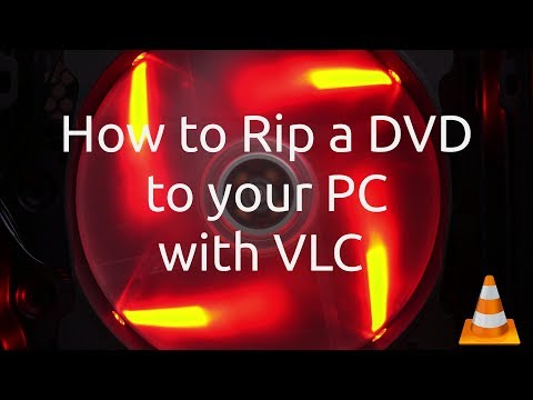 How To Rip A DVD To Your PC With VLC