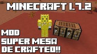 Minecraft 1.7.2 MOD SUPER MESA DE CRAFTEO!