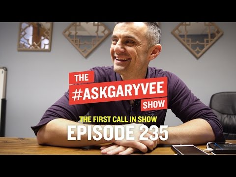 The First Call in Show | #AskGaryVee 235