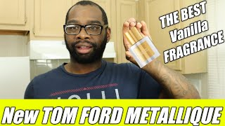 NEW TOM FORD METALLIQUE 🍦 & FIRST IMPRESSION VIDEO