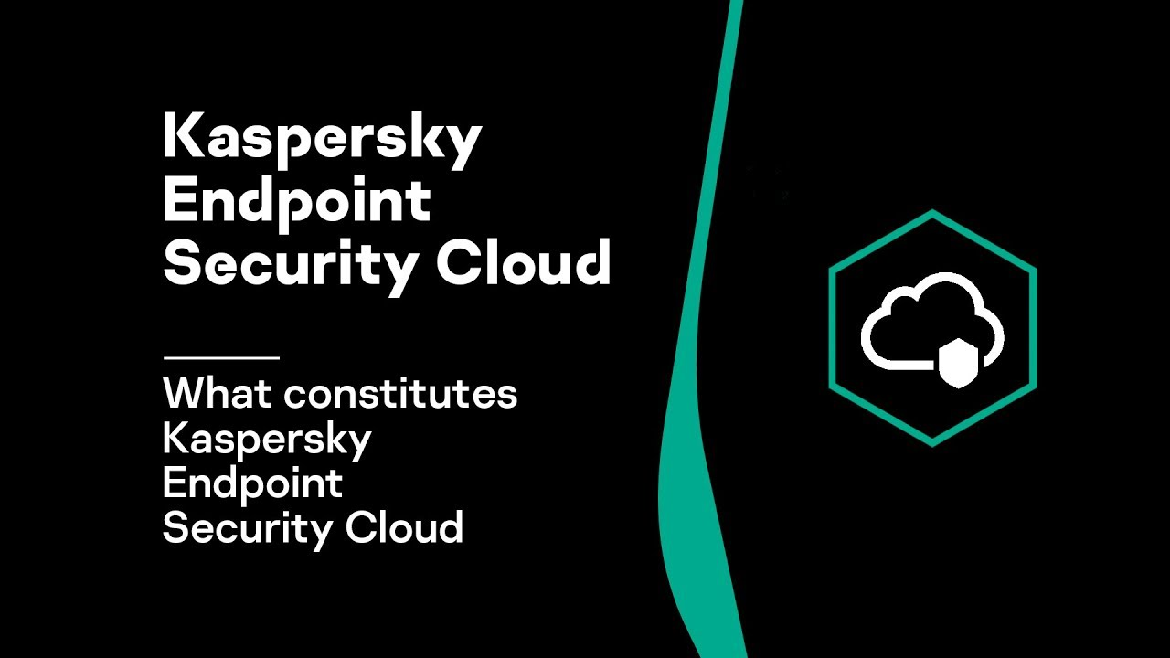 Part 1: What constitutes Kaspersky Endpoint Security Cloud