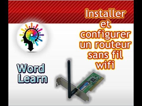 Installer et configurer un routeur sans fil wifi
