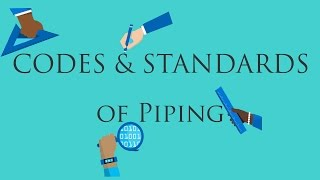 Codes & Standrds for Piping
