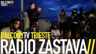 RADIO ZASTAVA - TUGA (BalconyTV)