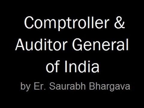 CAG | Comptroller & Auditor General of India | INDIAN POLITY LECTURES FOR IAS / UPSC