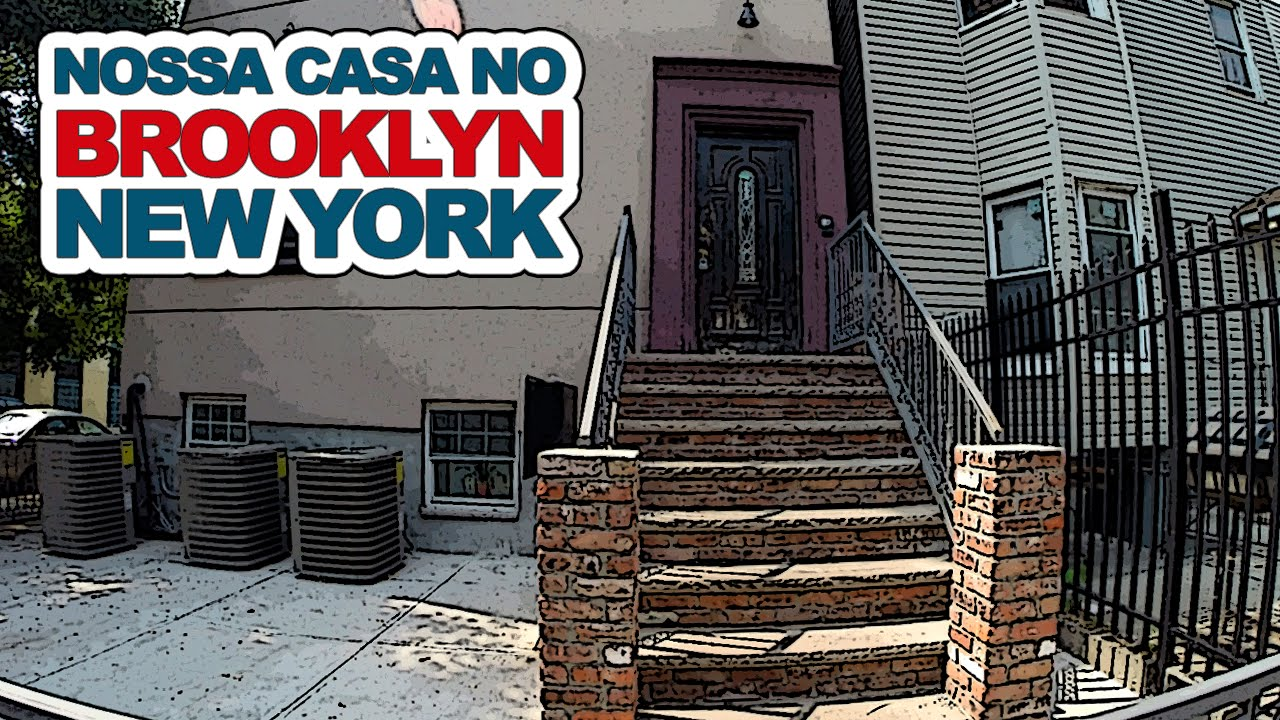 Nossa casa no Brooklyn New York  YouTube