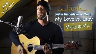 Baixar Justin Timberlake vs. Modjo :: My Love vs. Lady (Acoustic Mashup Mix)