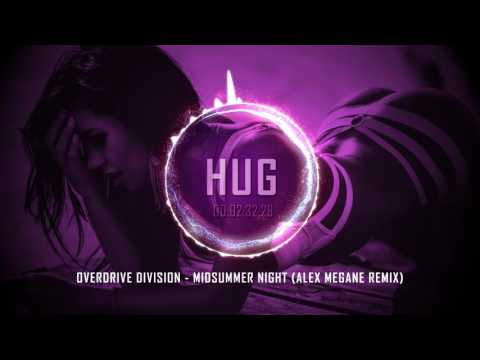 Overdrive Division - Midsummer Night (Alex Megane Remix)