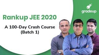 Rankup JEE 2020: A 100-Day Crash Course (Batch 1)