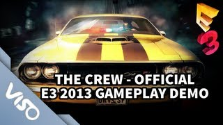 The Crew - Official E3 2013 Gameplay Demo