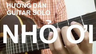 NHỎ ƠI | Guitar Solo | Hướng Dẫn | Thành Toe