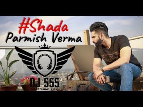 Shada || Parmish Verma || Dholmix || DJ SSS