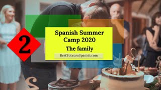 2 Spanish Summer Camp 2020 - Learn how to ask about The family in Spanish