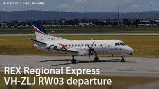 REX Regional Express (VH-ZLJ) Saab 340B departing RW03. Top 10 Video