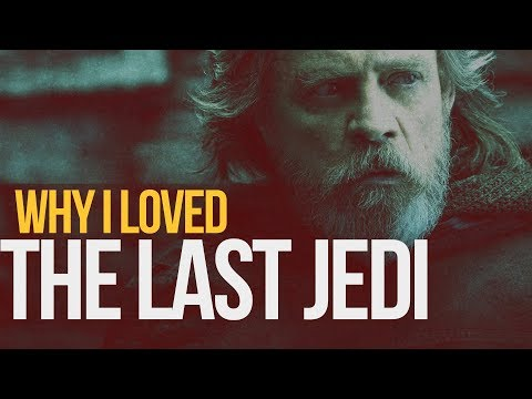 The Last Jedi - Why I Loved It