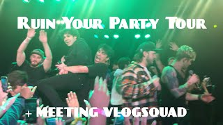 SCOTTY SIRE: RUIN YOUR PARTY TOUR (+ MEETING VLOGSQUAD)