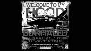 DJ Khaled - Welcome To My Hood (ft. Rick Ross, Plies, Lil Wayne & T-Pain) (Instrumental) + download