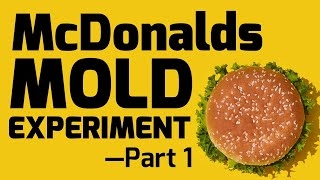 McDonalds Mold Experiment: Day 1-5 Philippines