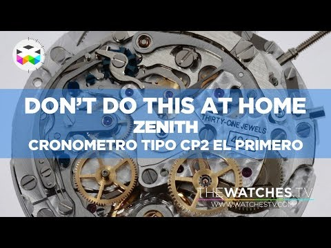 Don't Do This at Home - Zenith Cronometro Tipo CP2 El Primero