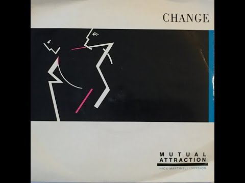 Change - Mutual Attraction (LP Version 7 Inch Edit, Fan Edit)