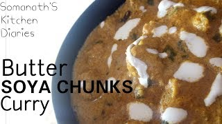 Skde26 |butter Soya Chunks Curry |indian Cuisine |somanath Jha