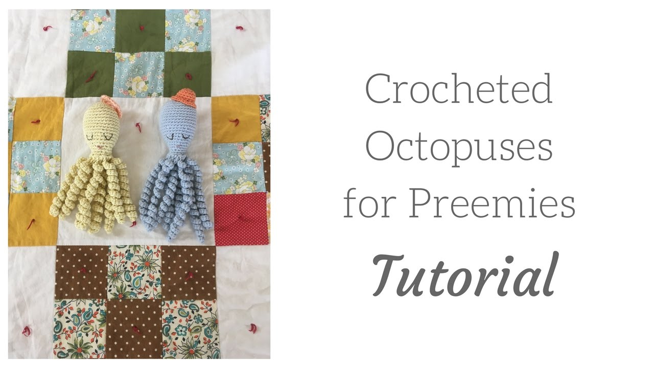 Amigurumi Octopus for Preemies: Free Pattern - Nicki's Homemade Crafts   720x1280