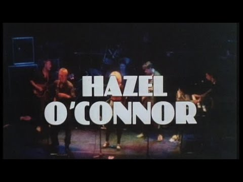 Hazel O'Connor - Access All Areas (Full Live Concert)