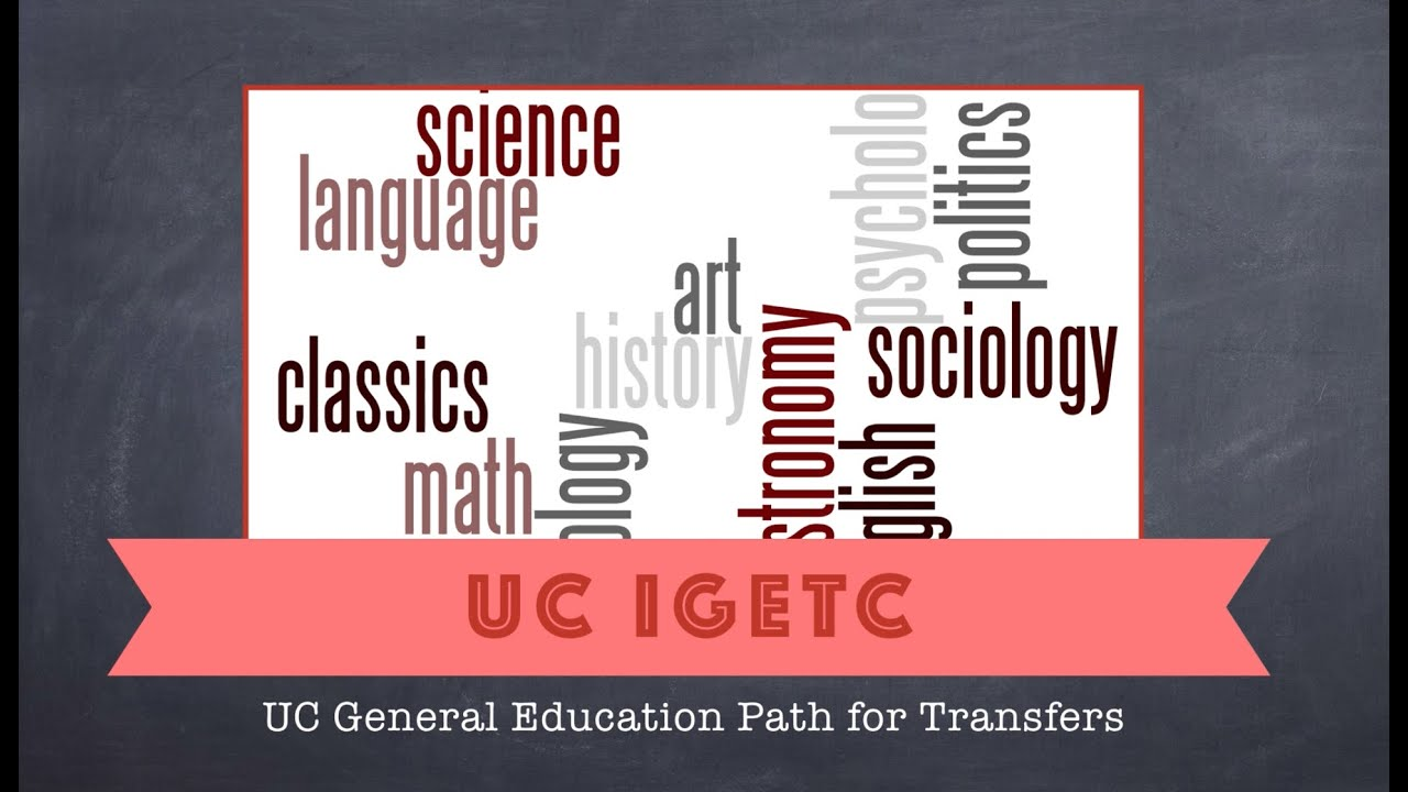 igetc for uc transfer students igetc for uc transfer students
