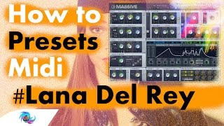 How to: Lana Del Rey vs Cedric Gervais 'Summertime Sadness' [Presets & Midi]