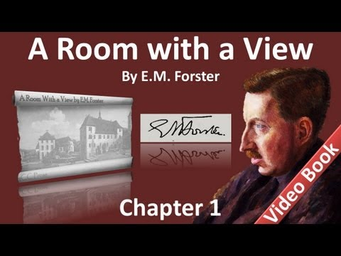 A Room with a View by E. M. Forster - Chapter 01 - The Bertolini