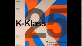 K-Klass - 25 (Part 1)