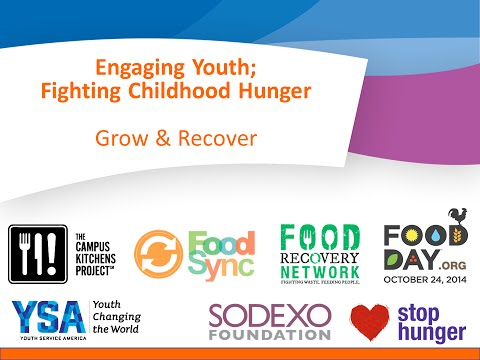 Engaging Youth; Fighting Childhood Hunger – Growing and Recovering Food