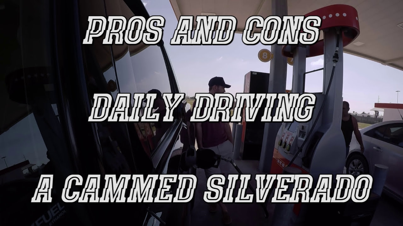 Daily Driving A Cammed Silverado | Pros And Cons  John Vesely 11:11 HD