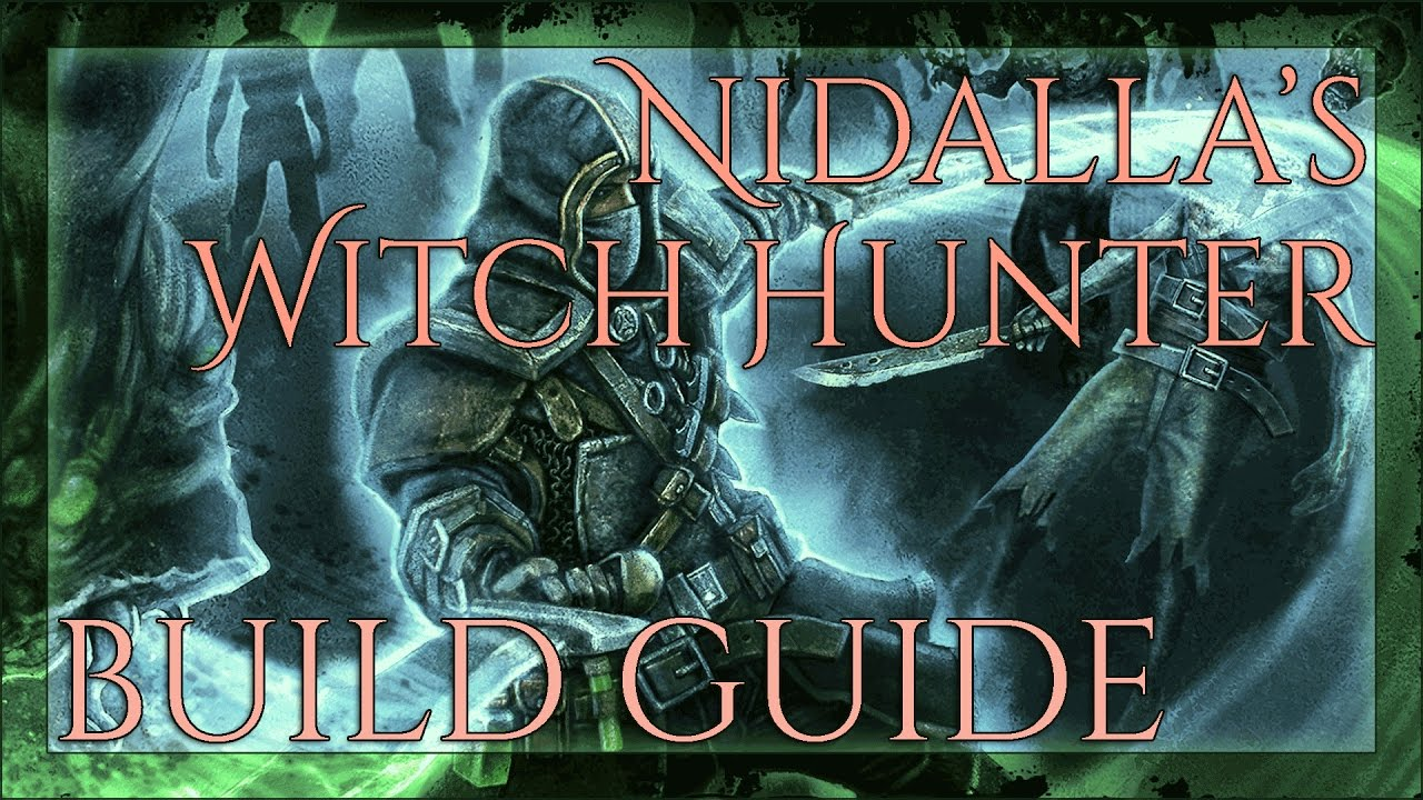 Grim Dawn Build Guide // Nidalla's Witch Hunter // Dual-Wield & Poison!  [Level 85]
