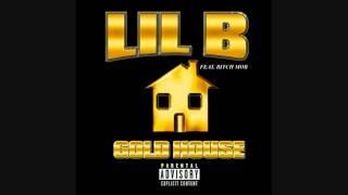 Lil B - Talking That Based (Gold House Mixtape)