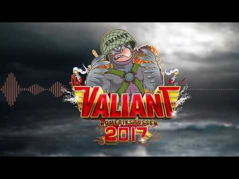 Valiant 2017 - Andreas Stabell ft.  Benjamin Beats