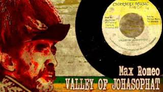 Max Romeo_Valley Of Johasopat + Version