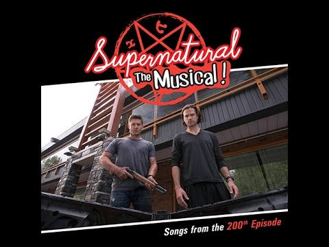 The Road So Far - Supernatural The Musical [FULL]