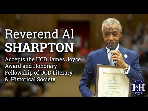 Reverend Al Sharpton accepts the UCD James Joyce Award and Honorary Fellowship of UCD L&H (2017)