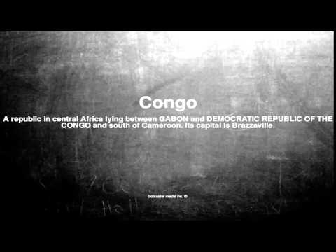 Medical vocabulary: What does Congo mean