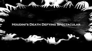 Jay Capperauld - Houdini's Death Defying Spectacular