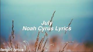 July || Noah Cyrus Lyrics