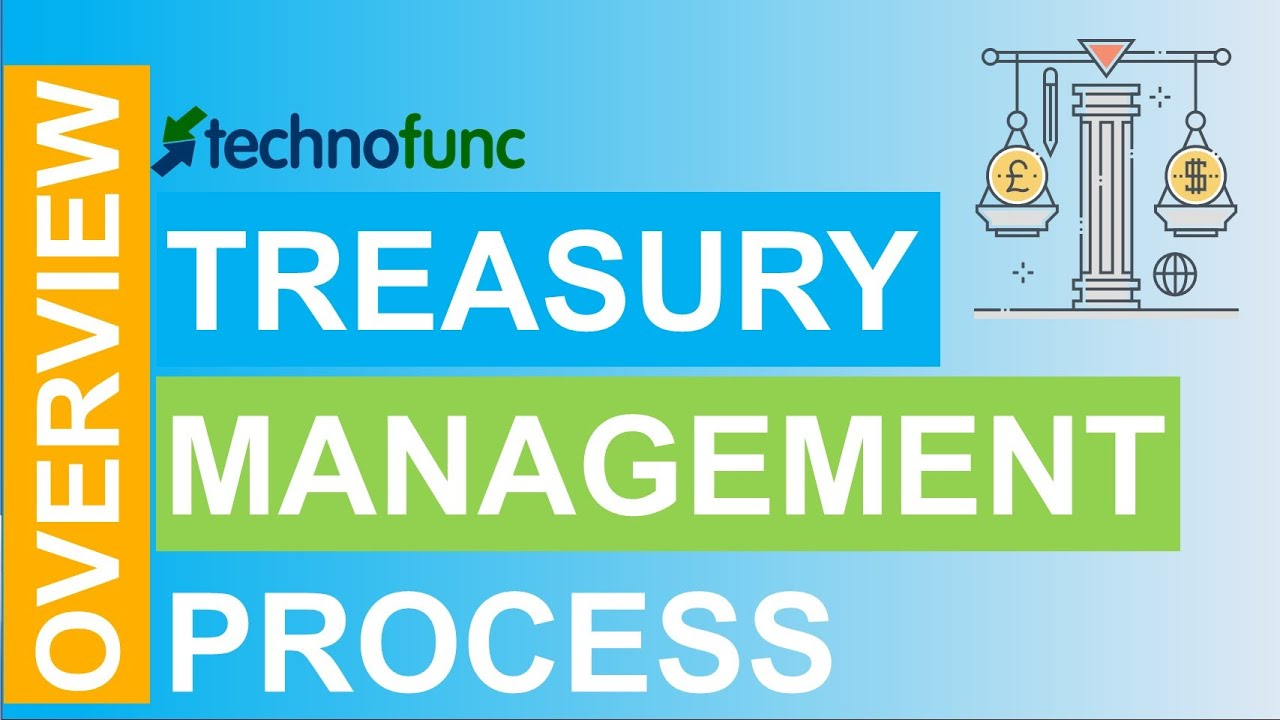 TRANSFORMING THE FUTURE OF TREASURY MANAGEMENT