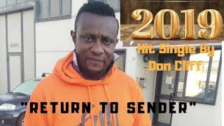 Don Cliff Return to Sender Single 2019
