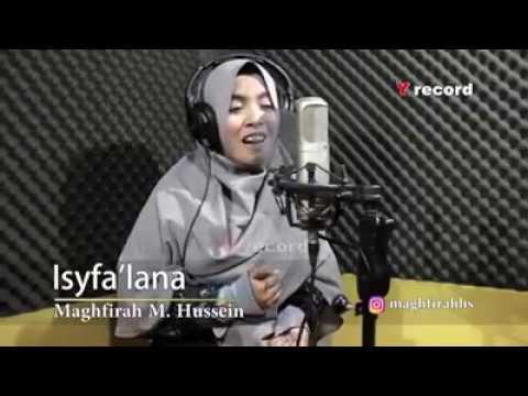 Sholawat Merdu Bikin Baper - Isyfa'lana - Maghfirah M Hussein   Terbaru 2018