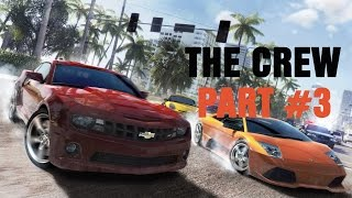 The CREW PART #3 MULTIPLAYER ONLINE | Gameplay lets play Walkthrough Прохождение